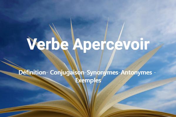 Verbe Apercevoir – conjugaison en ligne