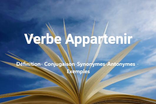 Verbe Appartenir– conjugaison en ligne