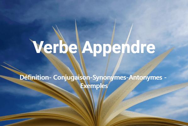 Verbe Appendre –conjugaison en ligne