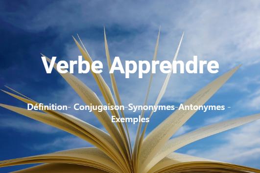 Verbe Apprendre – conjugaison en ligne