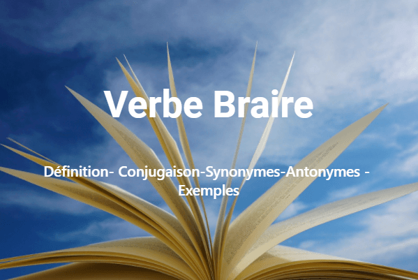 Verbe Braire –Conjugaison en ligne
