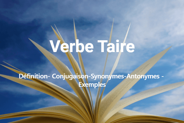 Verbe Taire – Conjugaison en ligne